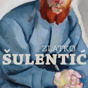 Zlatko Šulentić: Kritička retrospektiva