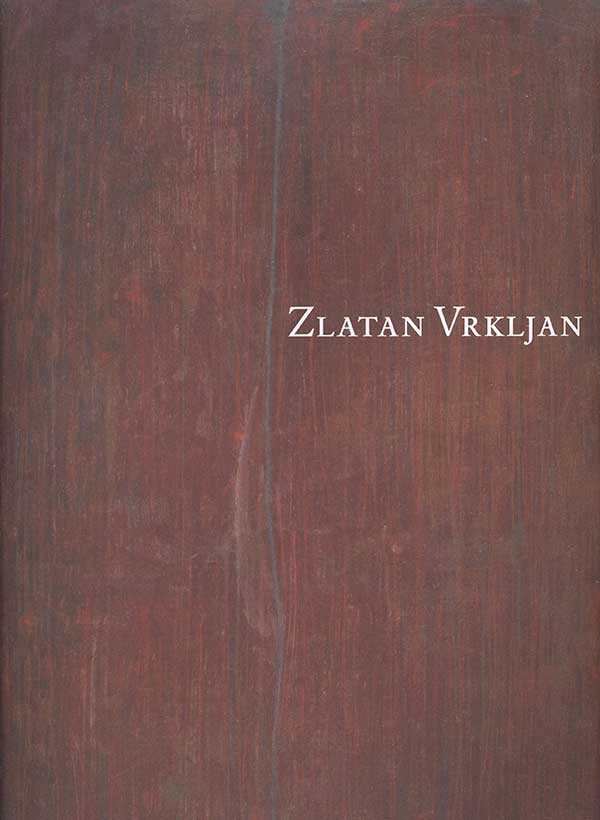 Katalog: Zlatan Vrkljan: Zbrajanjem do beskraja