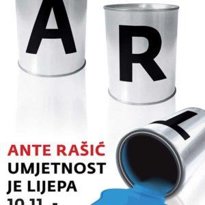 Ante Rašić: Umjetnost je lijepa