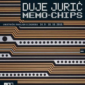 Duje Jurić : MEMO-CHIPS