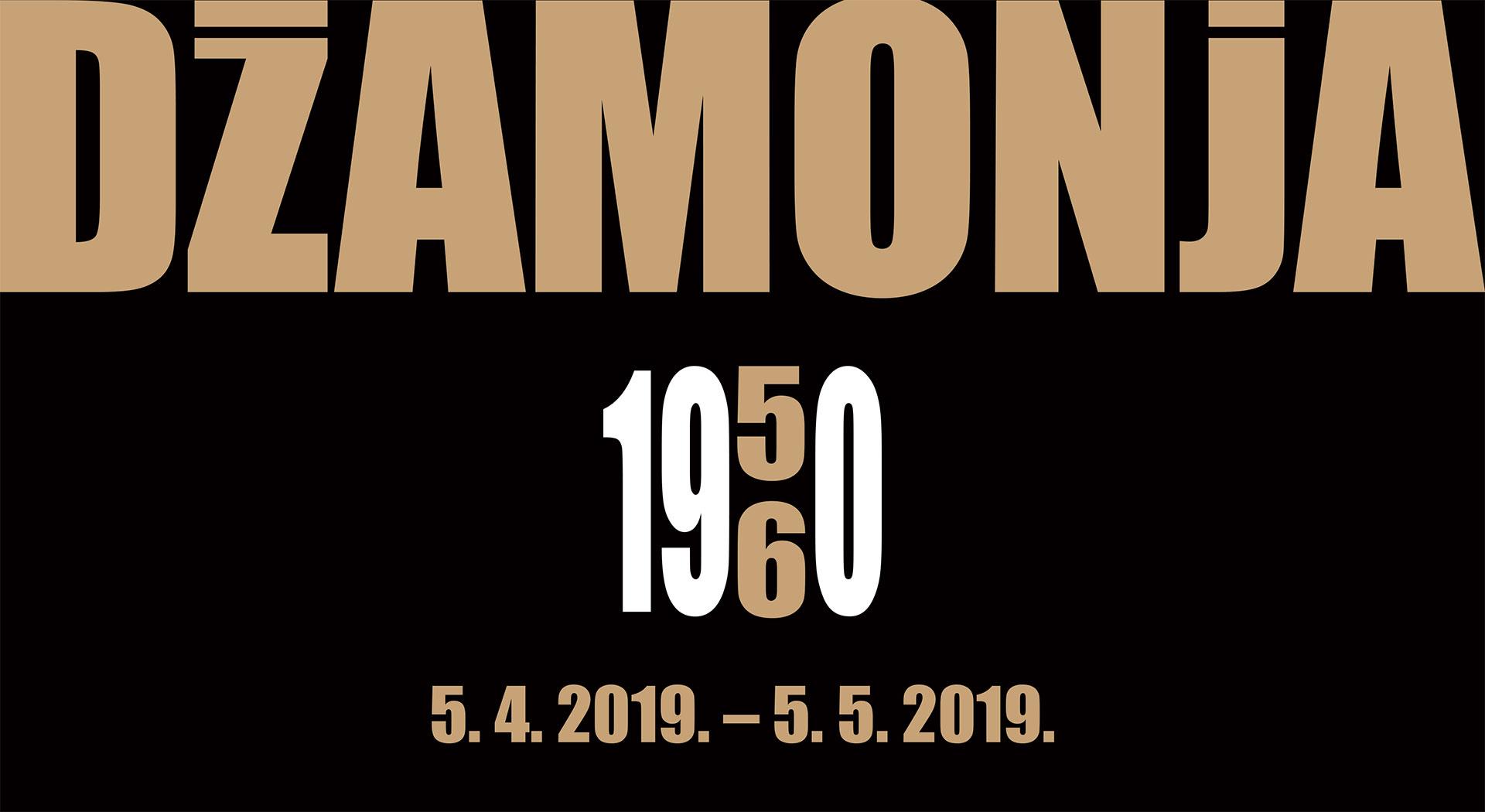 DUŠAN DŽAMONJA  50 / 60