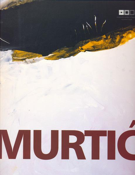 """Edo Murtić """"Slike 2003 – 2004."""""""