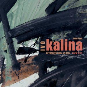 Ivo Kalina - Retrospektiva 1925 - 1995.