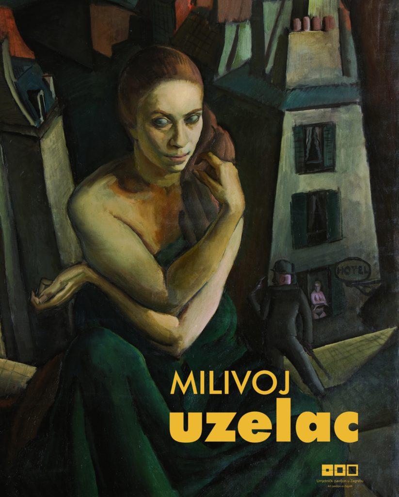 Milivoj Uzelac, 1897-1977 – A Retrospective