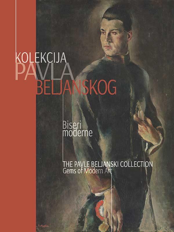 Katalog: Kolekcija pavla Beljanskog: Biseri moderne