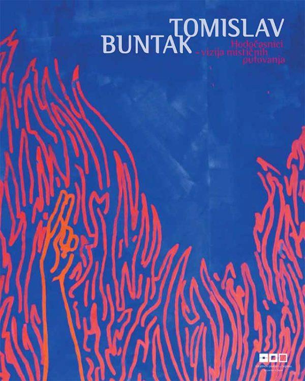 Katalog: Tomislav Buntak: Hodočasnici