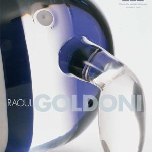 Raoul Goldoni : Retrospective Exhibition 1942 - 1983 : Sculpture and Painting