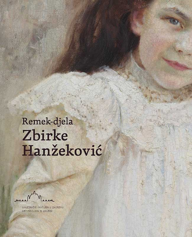Masterpieces of the Hanžeković Collection