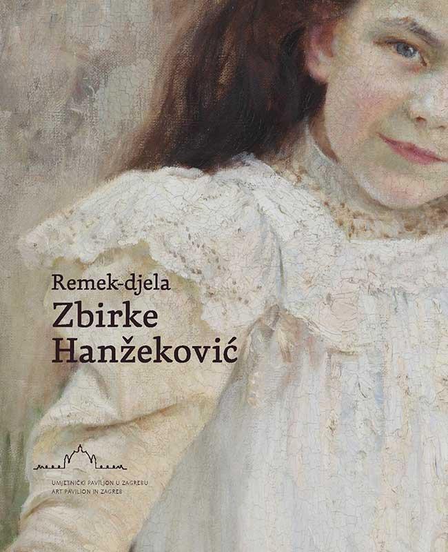 Katalog: Remek-djela zbirke Hanžeković