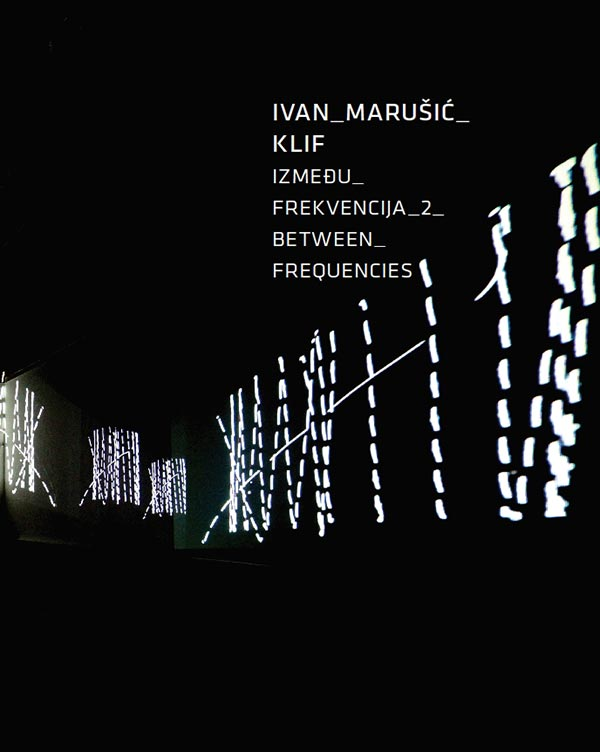 Katalog: Ivan Marušić Klif: Između frekvencija 2
