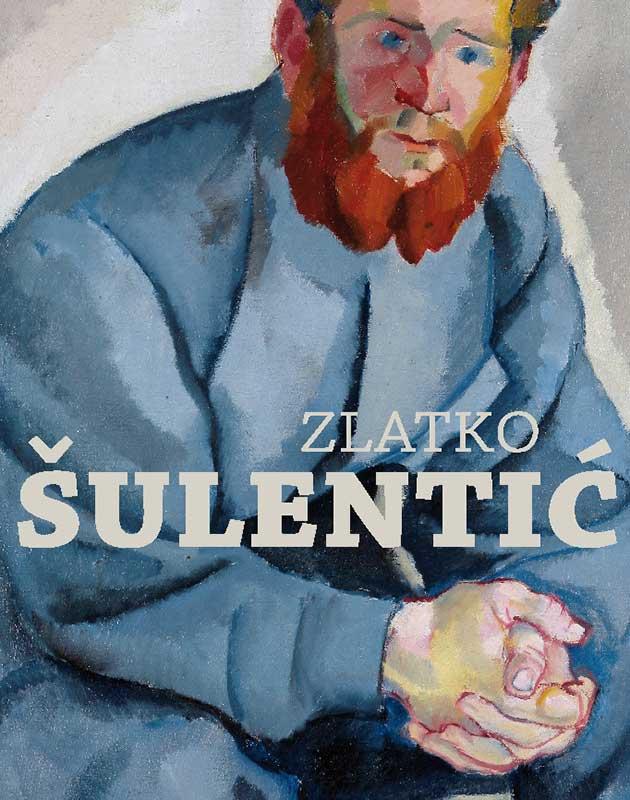 Katalog: Zlatko Šulentić: Kritička retrospektiva