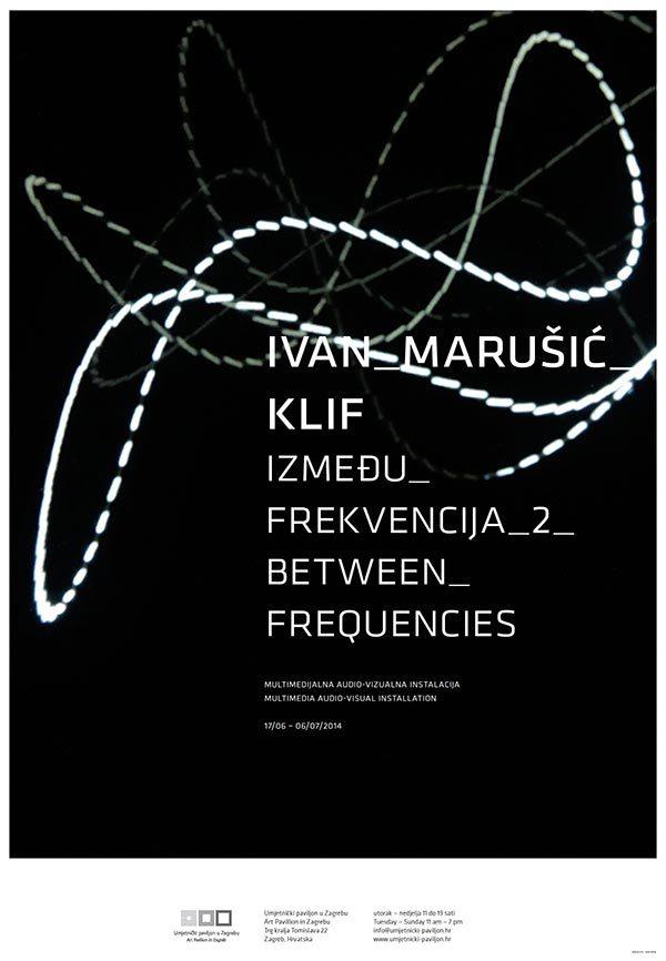 Plakat: Ivan Marušić Klif: Između frekvencija 2