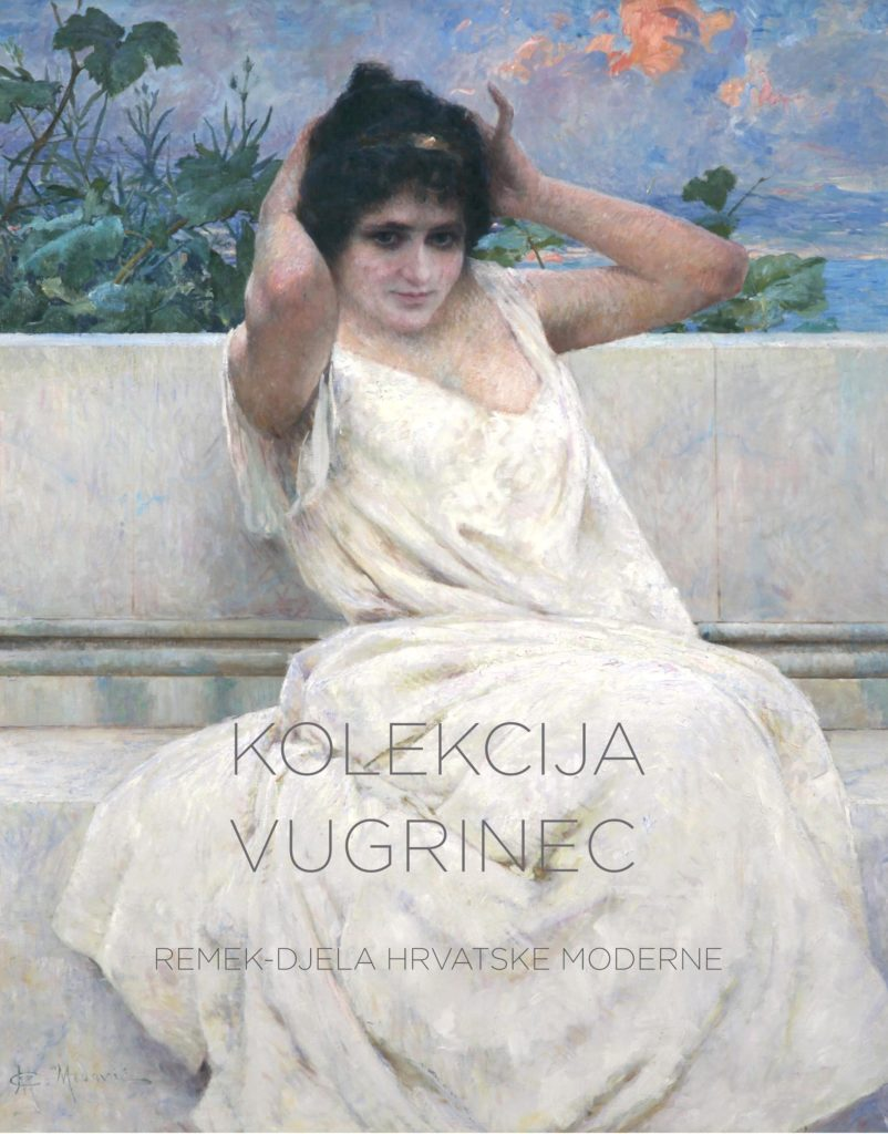 The Vugrinec collection – Masterpeices of croatian Modernism