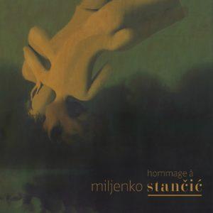 Hommage à Miljenko Stančić