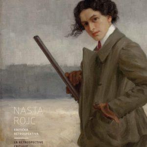 Nasta Rojc – A critical retrospective
