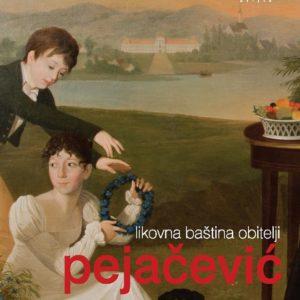The Art Heritage of the Pejačević Family