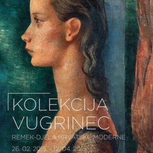 The Vugrinec collection - Masterpeices of croatian Modernism