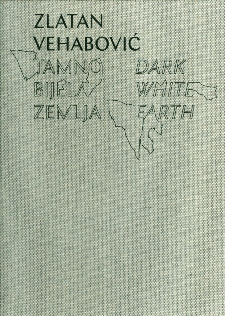 Zlatan Vehabović – Tamno bijela zemlja