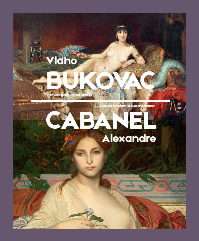 Vlaho Bukovac and Alexandre Cabanel – A Historic Encounter of Pupil and Teacher