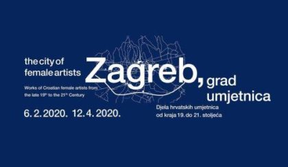 Zagreb, the City of Female Artists / Works of Croatian female artists from the late 19th to the 21st Century